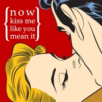 Now Kiss Me Like You Mean It Logo